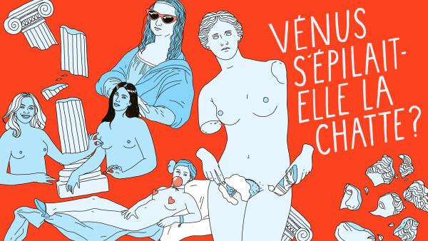 «Vénus s'épilait-elle la chatte?», Un podcast pour un autre regard sur l'art et les génies, Roseaux, magazine féministe